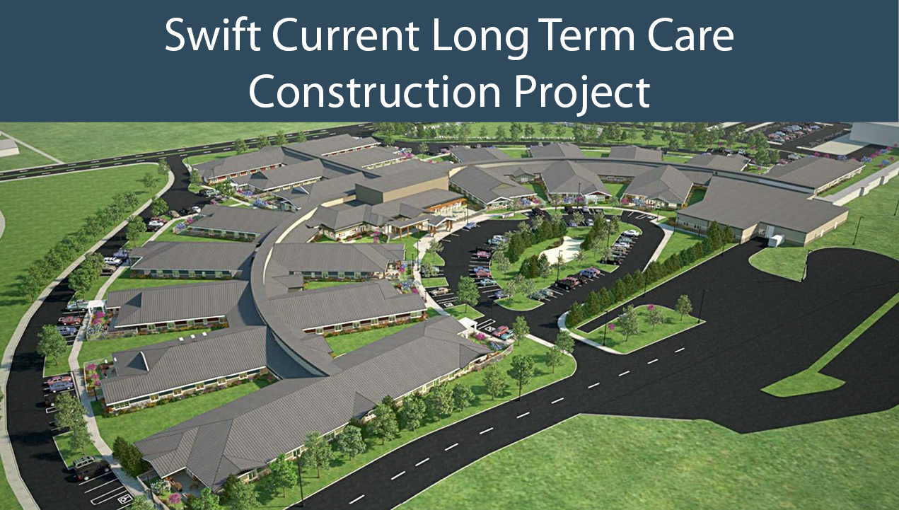 Swift Current Long Term Care Construction Project